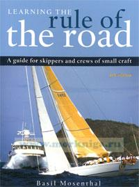 Learning the Rule of the Road. A guide for skippers and crews of small craft. 4th edition