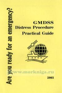 Бедствия, процедуры ГМССБ. GMDSS Distress Procedure Practical Guide