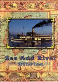 Sea and river stories.