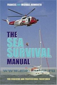 The sea survival manual.For cruising and professional yachtsmen