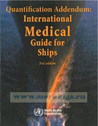 Quantification Addendum: International Medical Guide for ships (3rd edition)