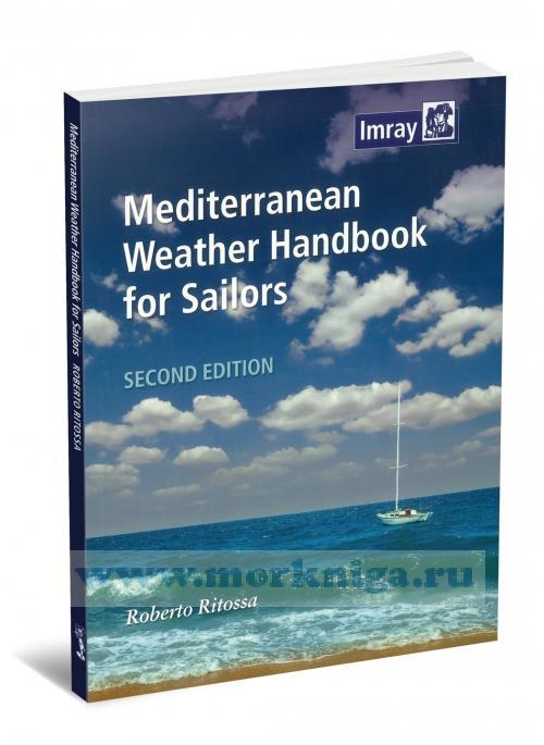 Mediterranean Weather Handbook for Sailors. Метеорология Средиземноморья для яхтсменов