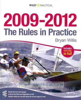 The Rules in Practice 2009-2012