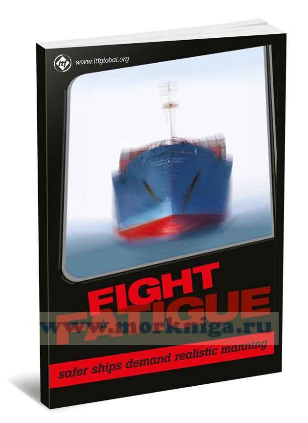 Adequate Crewing and Seafarers Fatigue
