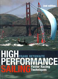 High performance sailing. Faster racing techniques. 2nd edition