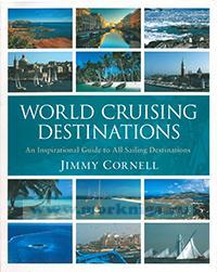 World cruising destinations. An inspirational guide to all sailing destinations