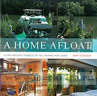 A home afloat. Living aboard vessels of all shapes and sizes