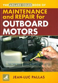 The Adlard coles book of maintenance and repair for outboard motors