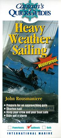 Capitan's quick guide: Heavy weather sailing