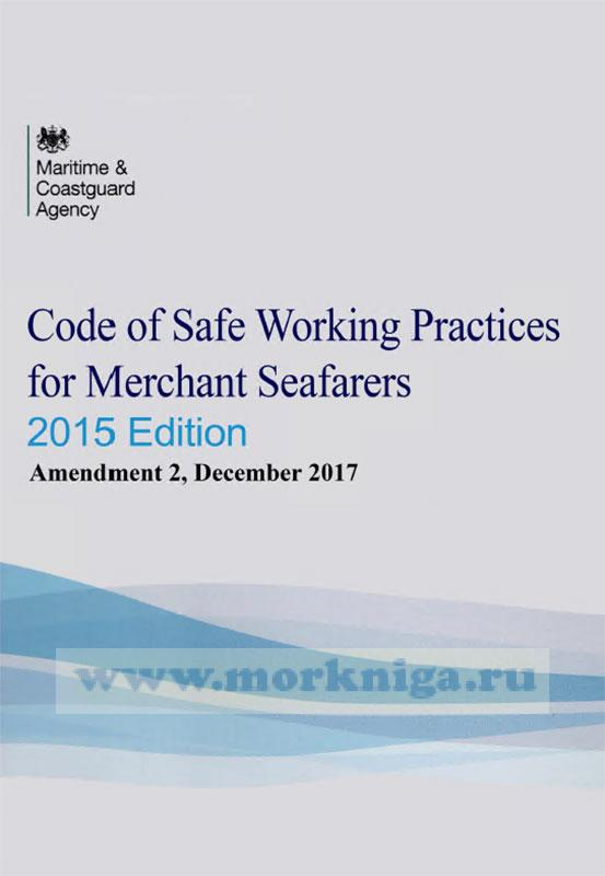 Code of Safe Working Practices for Merchant Seafarers 2015 Edition - Amendment 1