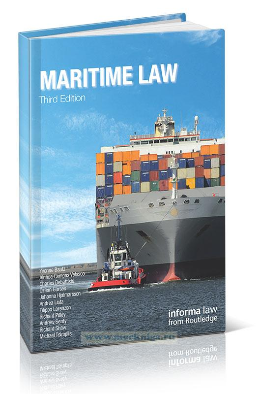 Maritime Law. Third edition