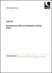 CAP 437. Standards for Offshore Helicopter Landing Areas