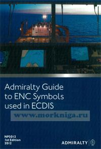 Admiralty guide to ENC symbols used in ECDIS. NP5012. 1st edition. 2012