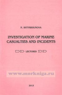 Investigation of marine casualties and incidents: курс лекций