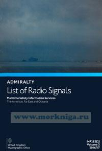 Admiralty list of radio signals. Vol 3. NP283(2) (ALRS). Maritime safety information services. The Americas, Far East and Oceania. 2016/17