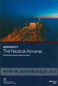 The nautical almanac 2016. NP314-16. Her Majesty's notical almanac office