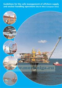 Guidelines for the Safe Management of Offshore Supply and Anchor Handling Operations (North West European Area)