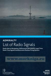 Admiralty list of radio signals. Vol 2. NP282 (ALRS). Radio aids to navigation, differential GPS (dgps) legal time, radio time signals and electronic position fixing system 2016/2017