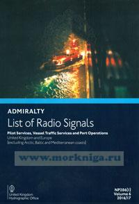 Admiralty list of radio signals. Vol 6. NP286(1) (ALRS). Pilot servises, vessel traffio, servises and port operation. United Kingdom and Europe (excluding Arctic, Baltic and Mediterranean coasts).  2016/2017