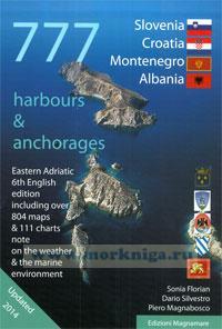 777 Harbours and Anchoradges Хорватия, Словения и Черногория: Марины и якорные стоянки 4-я редакция