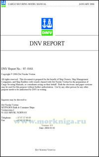 Cargo Securing Model Manual. DNV Report