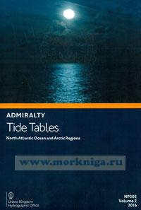 Admiralty Tide Tables. NP202. Volume 2. 2016. North Atlantic and Arctic Regions