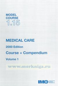 Medical care. Course+compendium volume 1,2. Model course 1.15