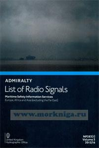 Admiralty list of radio signals. Vol 3. NP283(1) (ALRS). Maritime safety information services. Europe, Africa and Asia (excluding the Far East) 2015/2016