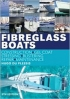 Fibreglass boats. Construction, gel coat stressing, blistering repair, maitnance. 5th edition Hugo du Plessis Adlard Coles Nautical 978-1-4081-2274-7