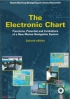 The Electronic Chart. Second edition + CD   90-806205-7-2