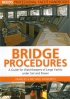 Bridge procedures. A guide for wothkeepers of large yahts under sand and power Frances & Michael Howorth Adlard Coles Nautical 978-0-7136-7394-4