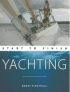 Yachting. Start to finish Barry Pickthall WILEY NAUTICAL 978-0-470-69752-8