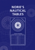 Norie's Nautical Tables Capt AG Blance (Editor) Imray 9780852889459