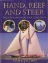 Hand Reef & Steer Tom Cunliffe Adlard Coles Nautical 9780713672244