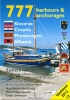 777 Harbours and Anchorages K-H Bestandig P.Magnabosco  D.Silvestro Edizione Magnamare 978-8-8620-0024-6