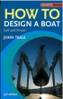 How To Design a Boat Королева З. Adlard Coles Nautical 978-1-4081-5205-8