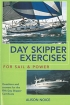 Day Skipper Exercises for Sail and Pover  Adlard Coles Nautical 978-0-7136-8271-7