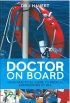 Doctor on Board J Hauert Adlard Coles Nautical 978-1-4081-1272-4