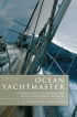 Ocean Yachtmaster Pat Langley-Price & Philip Ouvry Adlard Coles Nautical 978-0-7136-8265-6