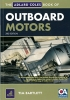 The Adlard Coles Book of Outboard Motors Tim Bartlett Adlard Coles Nautical 978-1-4081-3290-6