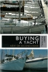 Buying a Yacht Barry Pickthall Adlard Coles Nautical 978-1-4081-5418-2