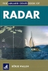 The Adlard Coles Book of Radar B.Wallin Adlard Coles Nautical 978-1-4081-1375-2