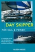 Day Skipper for Sail and Power  Adlard Coles Nautical 978-0-7136-8272-4