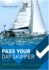 Pass Your Day Skipper. 5th edition David Fairhall Adlard Coles Nautical 9781408186978