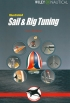 Illustrated sail & rig tuning Ivar Dedekam WILEY NAUTICAL 978-1-89866067-5