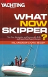 What Now Skipper? Bill Anderson, Chris Beeson Adlard Coles Nautical 9781408112779