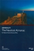 The nautical almanac 2016. NP314-16. Her Majesty's notical almanac office  Admiralty