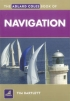 The Adlard Coles Book of Navigation Tim Bartlett Adlard Coles Nautical 978-0-7136-8939-6