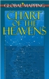 Chart of the heavens Mark B. Peterson, Wil Tirion Global mapping 978-1-905755-43-1