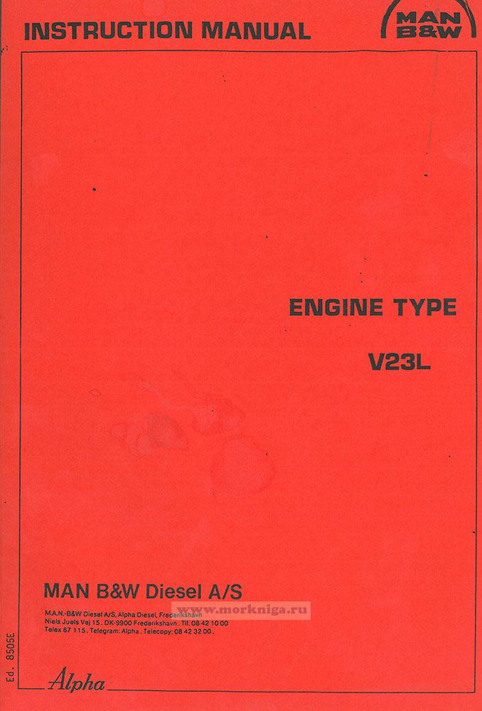 Engine type V23L. Man B&W Diesel A/S/ Instruction manual